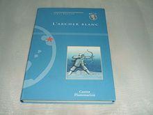 L'archer blanc (Mon Ile)