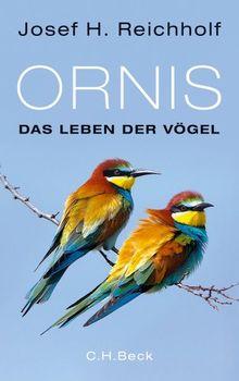 Ornis: Das Leben der Vögel