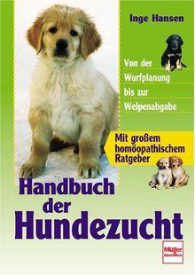 Handbuch der Hundezucht