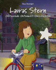 Lauras Stern - Glitzernde Gutenacht-Geschichten: . Band 9