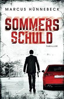 Sommers Schuld: Thriller