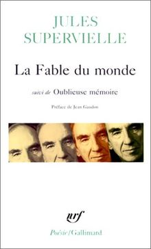 Fable Du Monde Oubl Me (Poesie/Gallimard)