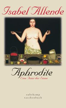 Aphrodite - Eine Feier der Sinne (suhrkamp taschenbuch)