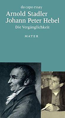 Johann Peter Hebel. Die Vergänglichkeit.