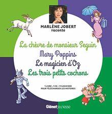 Marlène Jobert raconte : La chèvre de M. Seguin, Mary Poppins, Magicien d'Oz, Les trois petits cochons