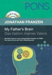 PONS Read & Listen, My Father's Brain. Das Gehirn meines Vaters (PONS Reader: Englische Lektüre mit Audio-CD)
