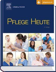 Pflege Heute, kleine Ausgabe: mit www.pflegeheute.de - Zugang