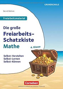 Freiarbeitsmaterial für die Grundschule - Mathematik - Klasse 4: Die große Freiarbeits-Schatzkiste - Selbst-Verstehen, Selbst-Lernen, Selbst-Können - Kopiervorlagen