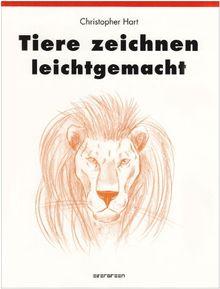 Tiere Zeichnen Leichtgemacht Von Christopher Hart