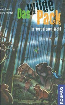 Das Wilde Pack, 6, im verbotenen Wald