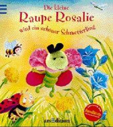 Die kleine Raupe Rosalie wird ein schöner Schmetterling