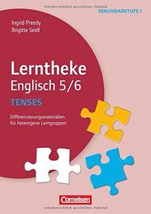 Lerntheke - Englisch: Tenses: 5/6: Differenzierungsmaterialien für heterogene Lerngruppen. Kopiervorlagen