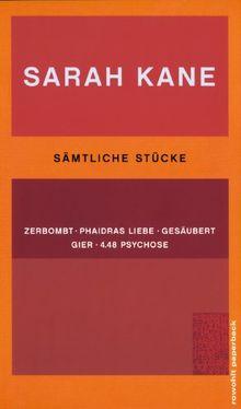 Sämtliche Stücke: Zerbombt. Phaidras Liebe. Gesäubert. Gier. 4.48 Psychose