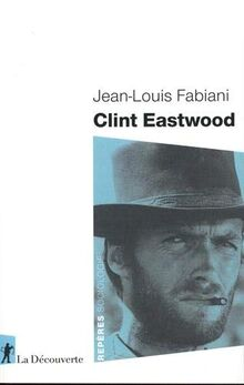 Clint Eastwood (Repères)
