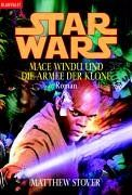 Star Wars: Mace Windu und die Armee der Klone Roman