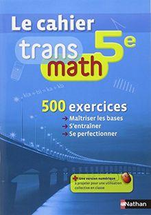 Mathématiques 5e Transmath : Le cahier
