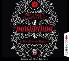 Magisterium: Die silberne Maske. Band 4. (Magisterium-Serie, Band 4)