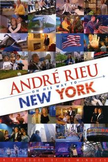 André Rieu - Andre Rieu on His Way to New York