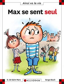 Max se sent seul - numéro 123 (Ainsi va la vie)