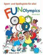 Fun-Olympics. Sport- und Spaßspiele für alle
