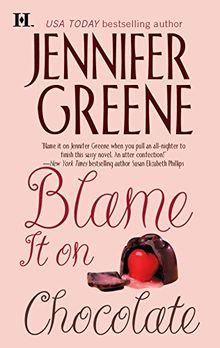 Blame It on Chocolate (Hqn Romance)