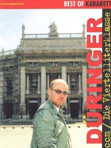 Düringer - Die Viertelliterklasse - Bühnenprogramm