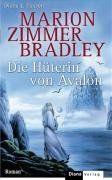 Die Hüterin von Avalon. Roman.