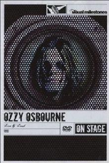 Ozzy Osbourne - Live & Loud - On Stage/Visual Milestones