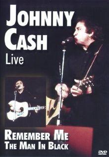 Johnny Cash - Live/Remember Me - The Man in Black
