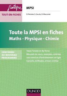 Toute la Mpsi en fiches : Math, Physique, Chimie