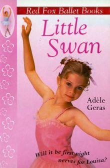 Little Swan: Red Fox Ballet Book 1 (Little Swan Ballet)