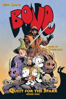 Quest for the Spark (Bone (Quality - Prose))