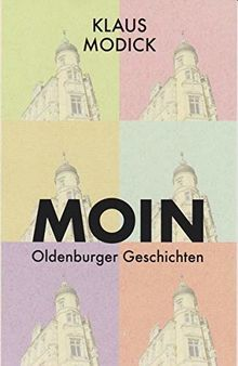 Moin: Oldenburger Geschichten