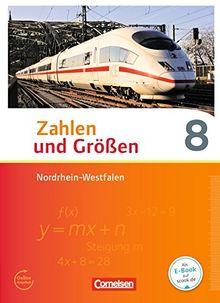 Zahlen und Größen - Nordrhein-Westfalen Kernlehrpläne - Ausgabe 2013: 8. Schuljahr - Schülerbuch