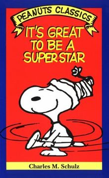 Peanuts Classics. It's Great to Be a Superstar