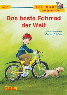 LESEMAUS zum Lesenlernen Stufe 1: Das beste Fahrrad der Welt: Lesestufe 1