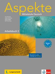 Aspekte / Arbeitsbuch (C1) mit Übungstests auf CD-ROM: Mittelstufe Deutsch