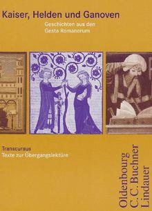 Cursus Ausgabe A/B: Transcursus: Kaiser, Helden und Ganoven - Geschichten aus den Gesta Romanum