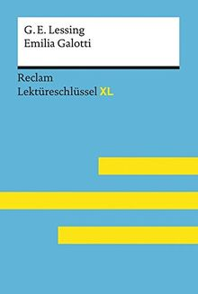 Gotthold Ephraim Lessing: Emilia Galotti: Lektüreschlüssel XL (Reclam Lektüreschlüssel XL)