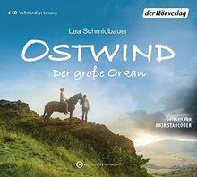 Ostwind - Der große Orkan: Die Lesung (Die Ostwind-Lesungen, Band 6)