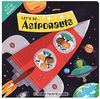 Let's Be... Astronauts: Tiny Travellers