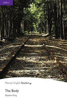The Body - Englisch-Lektüre für Fortgeschrittene ab B2 (Pearson Readers - Level 5)