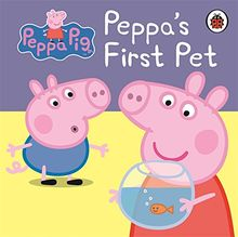 Peppa Pig: Peppa's First Pet: My First Storybook