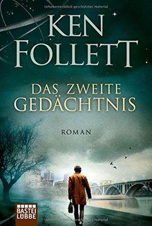 Das zweite Gedächtnis: Roman .