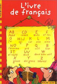 L'Ivre de français (Fol Cadet Cla 3)