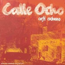 Calle Ocho Cafe Cubano