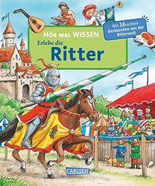 Hör mal: HÖR MAL WISSEN - Erlebe die Ritter
