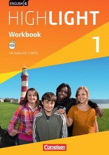 English G Highlight - Hauptschule: Band 1: 5. Schuljahr - Workbook mit Audio-CD: Audio-Dateien auch als MP3
