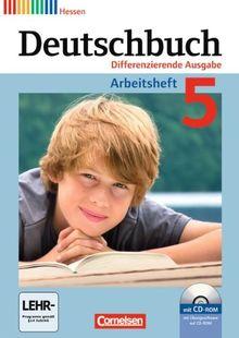 Deutschbuch - Differenzierende Ausgabe Hessen: 5. Schuljahr - Arbeitsheft mit Lösungen und Übungs-CD-ROM