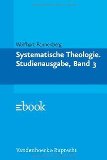 Systematische Theologie: Systematische Theologie, 3 Bde. Kt, Bd. 3